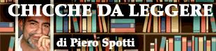 Chicche da leggere di Piero Spotti