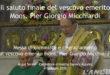 Saluto finale del Vescovo emerito mons. Micchiardi al termine della messa in cattedrale (VIDEO)
