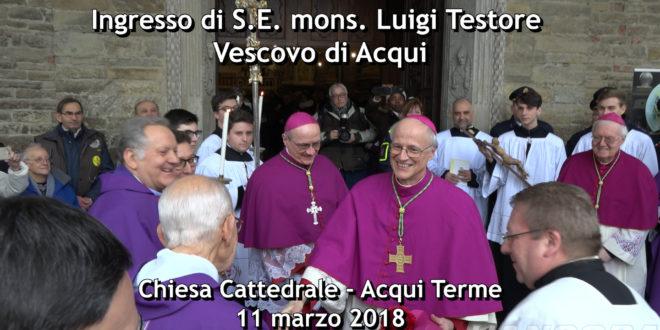 L'ingresso in Diocesi del nuovo vescovo mons. Luigi Testore (VIDEO)