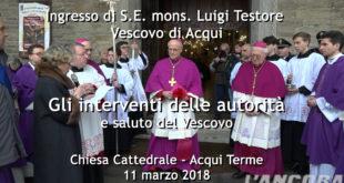 Discorso autorità e saluti del Vescovo Mons. Luigi Testore all'ingresso del Duomo