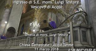 L' omelia del nuovo vescovo mons. Luigi Testore