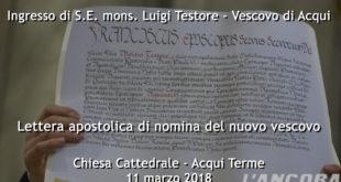 Ingresso del Vescovo Testore - Lettera apostolica di nomina del nuovo vescovo