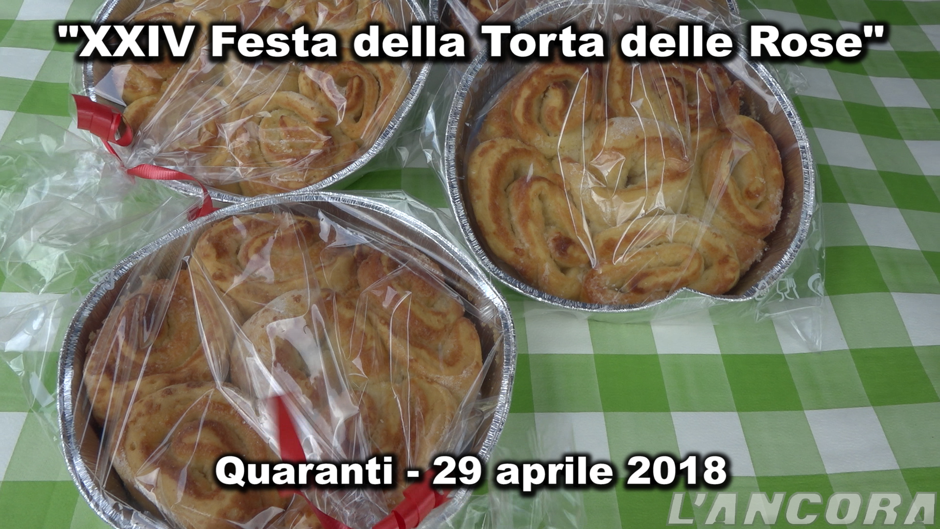 Photo of Quaranti – XXIV Festa della Torta delle Rose (VIDEO)