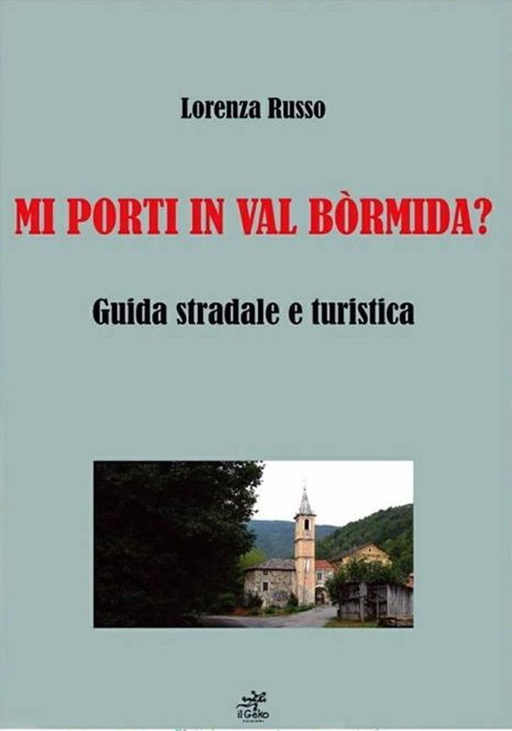 """libro """"Mi porti in Val Bormida?"""" di Lorenza Russo"""