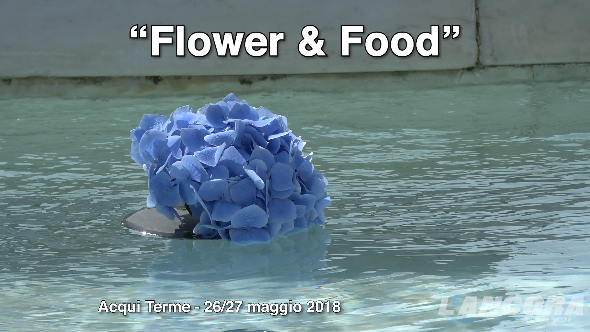 Acqui Terme - Flower & Food 2018 (VIDEO)