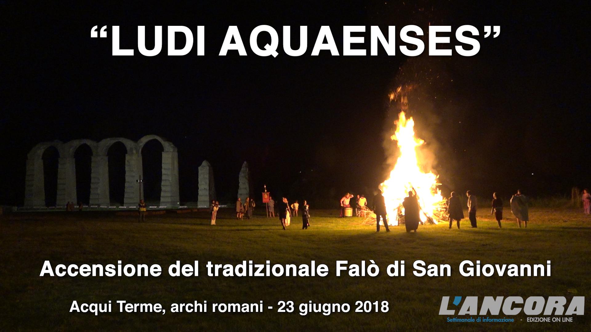 LUDI AQUAENSES - Accensione del tradizionale Falò di San Giovanni (VIDEO)