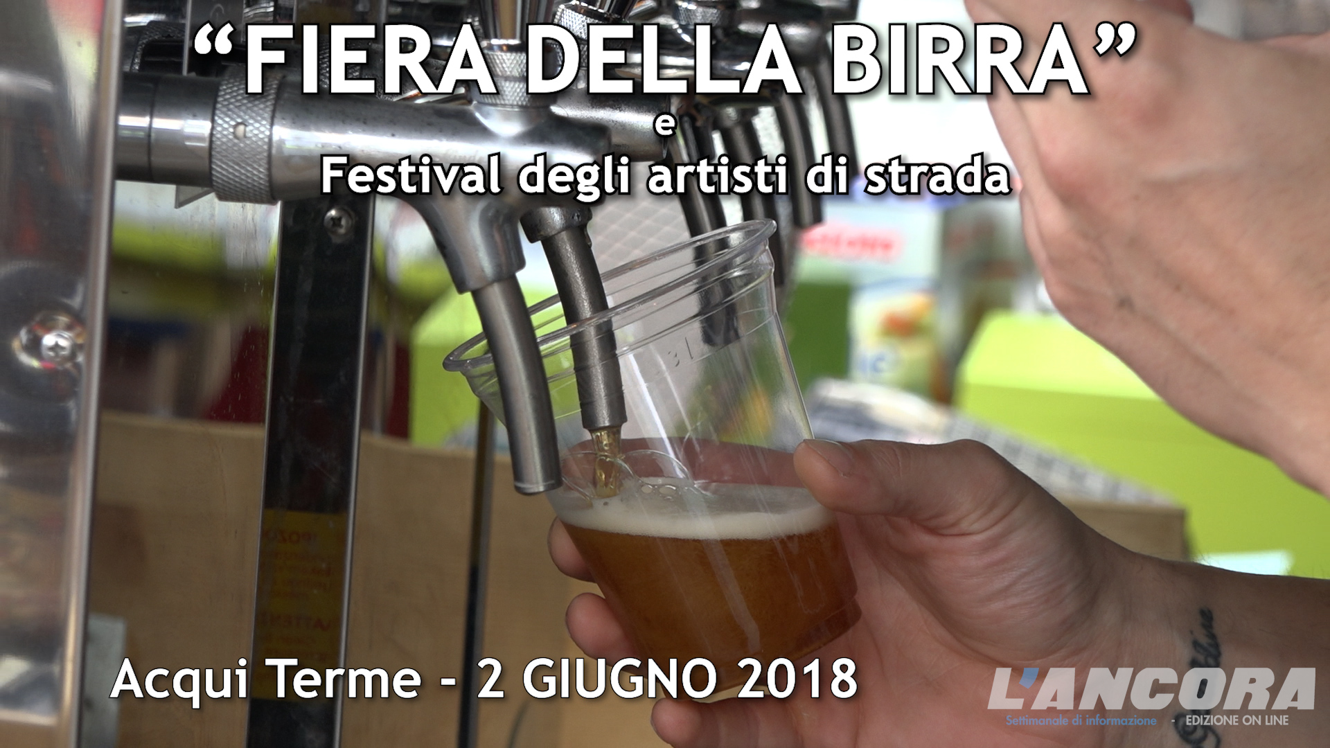 Acqui Terme - Fiera della Birra 2018 (VIDEO)