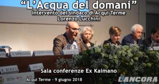 """""""L'Acqua del Domani"""" Intervento di Lorenzo Lucchini (VIDEO)"""