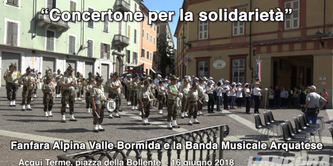 Acqui Terme – Concertone per la solidarietà (VIDEO)