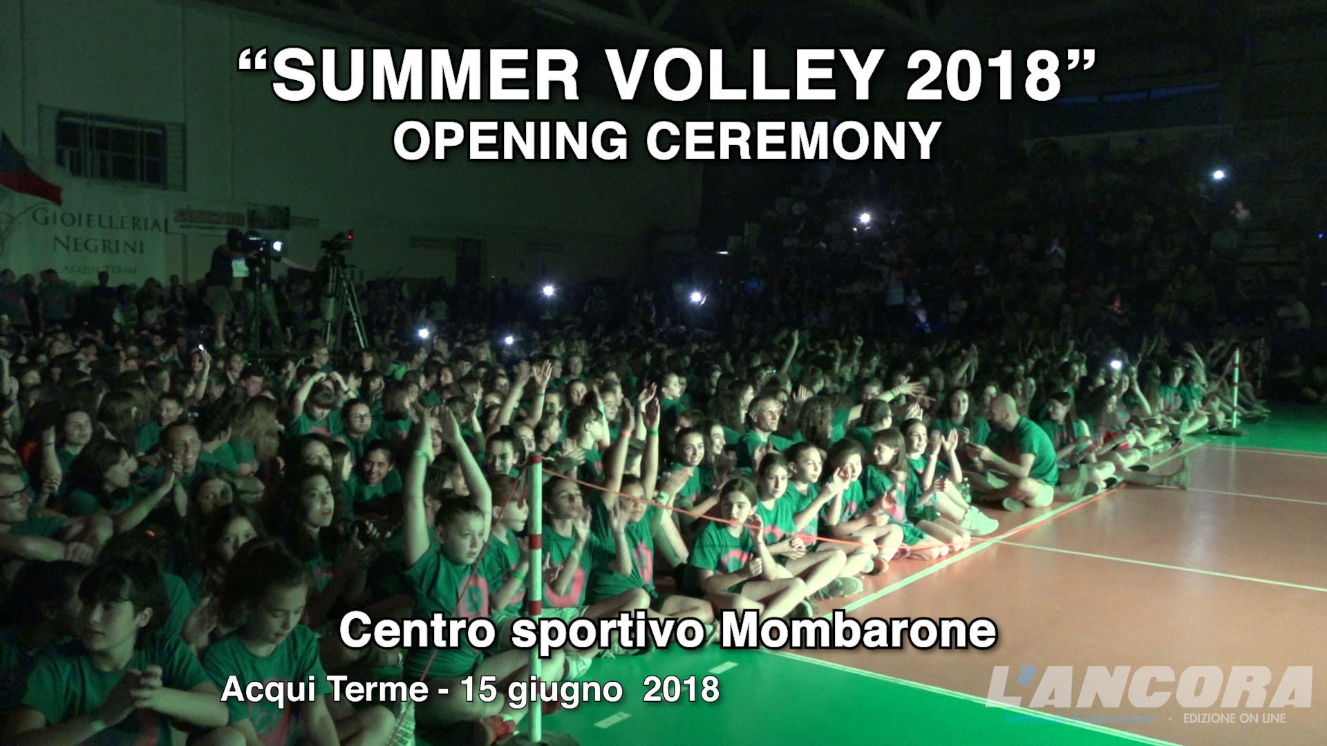 Acqui Terme - Cerimonia di apertura del Summer Volley 2018 (VIDEO)