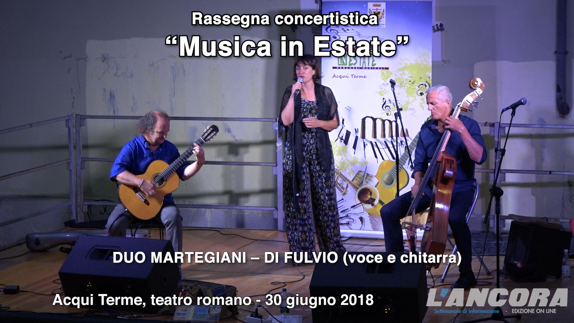 "Acqui Terme - ""Musica in Estate"" DUO MARTEGIANI – DI FULVIO (voce e chitarra)"