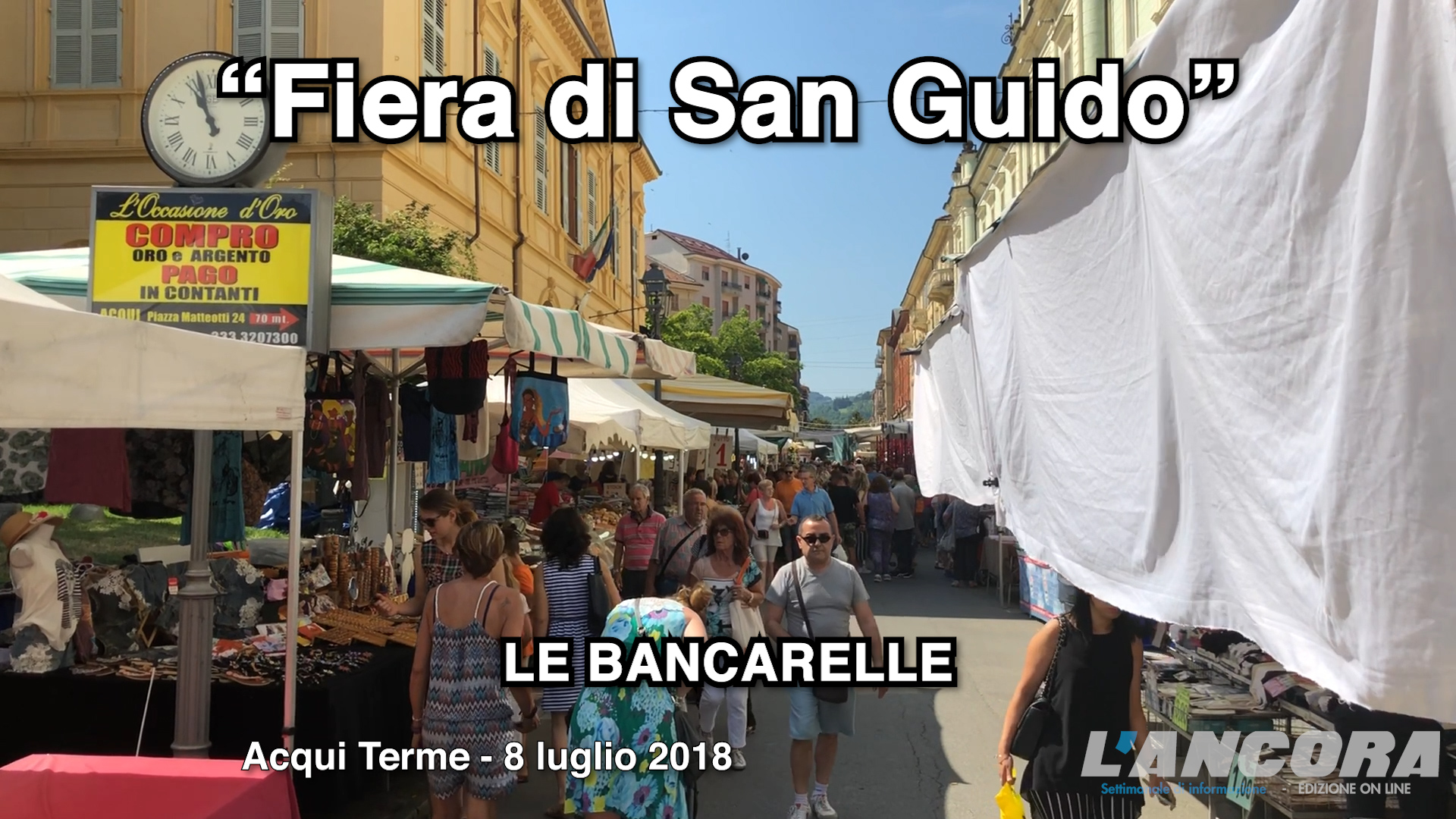 Acqui Terme - Fiera di San Guido, le bancarelle in città (video)