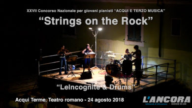 "Acqui Terme - ""Strings on the Rock"" by LeIncognite & Drums (VIDEO)"