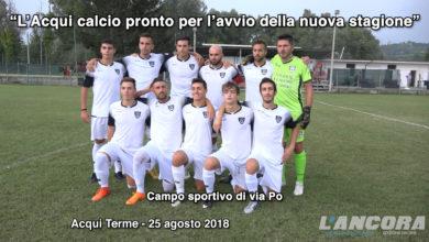 Photo of L'Acqui calcio pronto per l'avvio della nuova stagione (VIDEO)