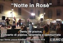 Acqui Terme - Notte Rosè - La Tarantella in piazza Bollente (VIDEO)