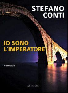 """Stefano Conti e """"Io sono l'Imperatore"""" alla libreria Mondadori"""