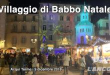 Acqui Terme - Il Villaggio di Babbo Natale 2018 (VIDEO)