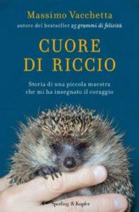 """copertina libro """"Cuore di riccio"""""""