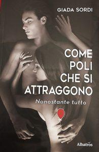 """Il 26 gennaio alla libreria """"Il Libraccio"""" di Savona, Giada Sordi presenta il romanzo """"Come poli che si attraggono"""""""
