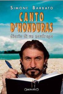 """""""Canto d'Honduras"""" di Simone Barbato"""