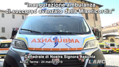 Photo of Acqui Terme – Inaugurazione ambulanza di soccorso avanzato della Misericordia (VIDEO)
