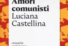 """Si presenta il libro """"Amori comunisti"""""""