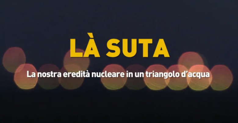 A Cassinelle film documentario di Legambiente sul nucleare