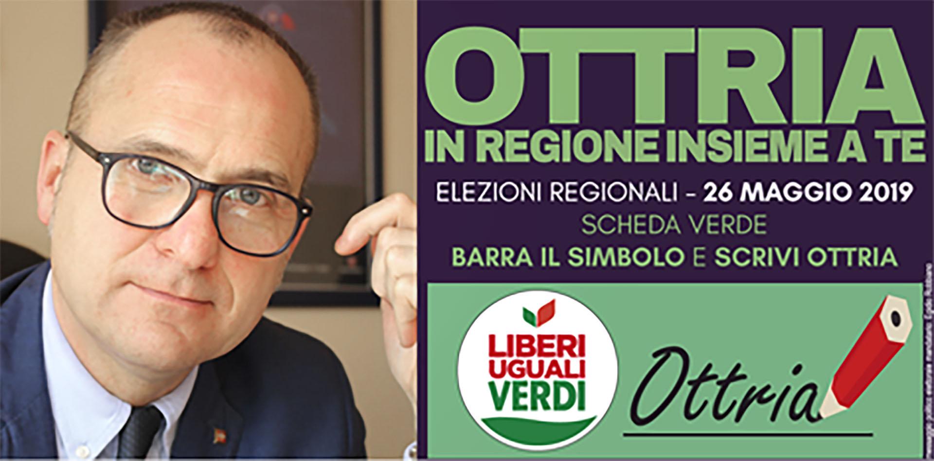 "Elezioni regionali 26 maggio 2019 - ""Ottria in regione insieme a te"""