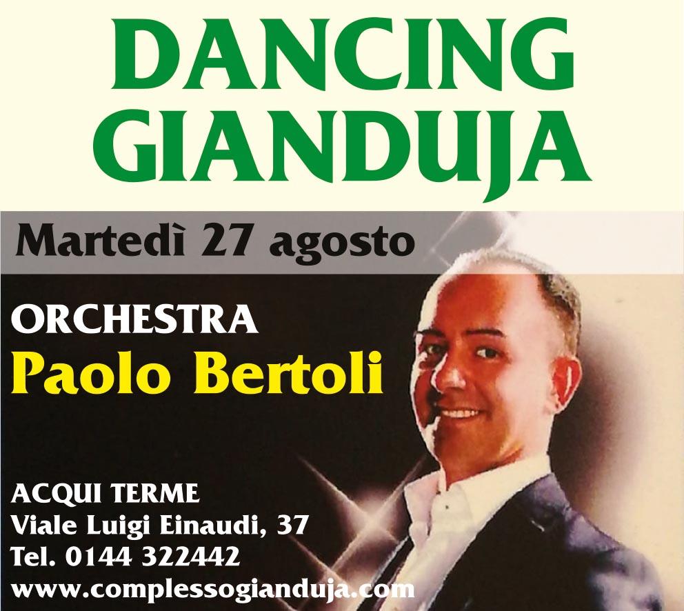 Dancing Gianduja - Paolo Bertoli il 27 agosto