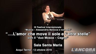 """Photo of Acqui Terme – """"….L'amor che move il sole e l'altre stelle"""" (VIDEO)"""
