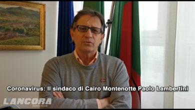 Photo of Coronavirus: il sindaco di Cairo Montenotte Paolo Lambertini (VIDEO)