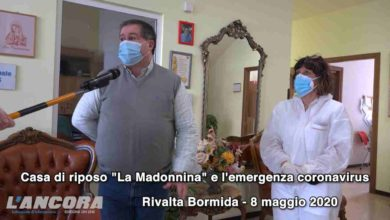 "Photo of Rivalta Bormida – Casa di riposo ""La Madonnina"" e l'emergenza Coronavirus (video)"